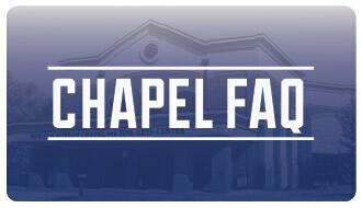 Chapel FAQ