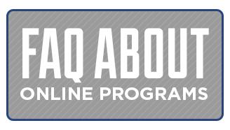 FAQ about Online Programs